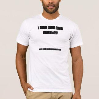 WUB DUB T-Shirt