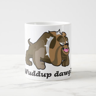 Wuddup dawg coffee mug