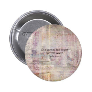 Wuthering Heights Quote by Emily Bronte 2 Inch Round Button