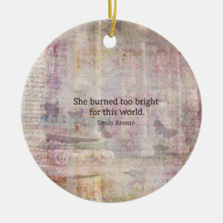 Wuthering Heights Quote by Emily Bronte Round Ceramic Ornament