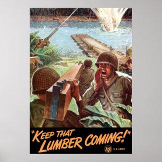 WW2 -- Keep That Lumber Coming! Poster