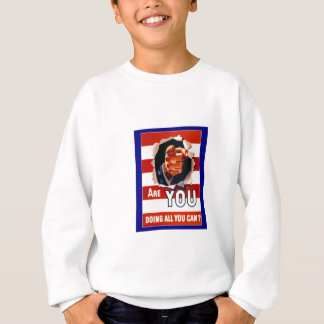 WW2 Wartime Propaganda Poster Sweatshirt