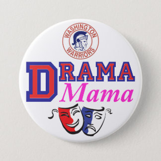 WW Drama Mama 3 Inch Round Button