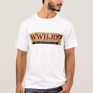 WWBJD? T-Shirt