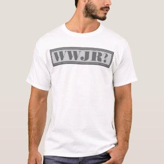 WWJR? T-Shirt