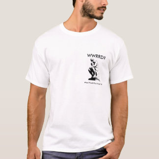 "WWRRD?  ""Learned Men"" Quote T-Shirt"