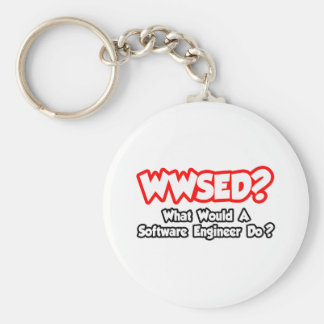 WWSED...What Would a Software Engineer Do? Keychain