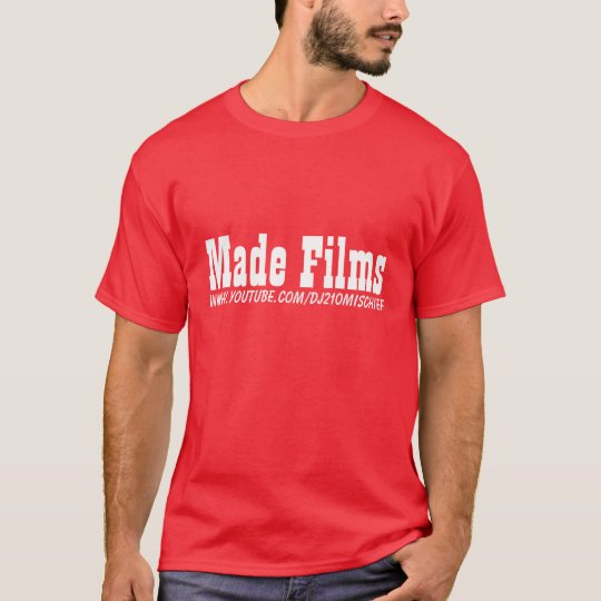 www.youtube.com/dj210mischief, Made Films T-Shirt