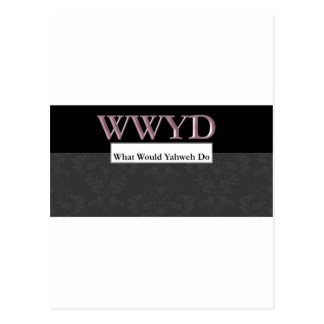 WWYD - What Would Yahweh Do - Regal Purple Postcard