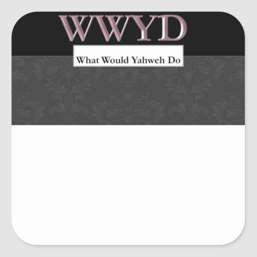 WWYD - What Would Yahweh Do - Regal Purple Square Sticker