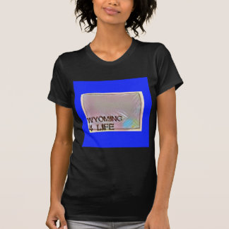 """Wyoming 4 Life"" State Map Pride Design T-Shirt"