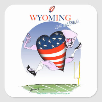 Wyoming loud and proud, tony fernandes square sticker