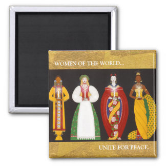 X004_Women of the World, WOMEN OF THE WORLD...,... Square Magnet