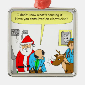 x48 consult an electrician cartoon metal ornament