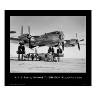 X-1-3 being mated to the EB-50A Superfortress Poster