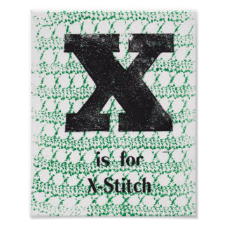 X is for X-Stitch Poster