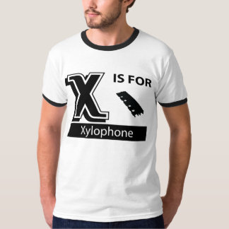 X Is For Xylophone T-Shirt