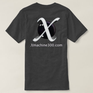 X machine 300 Shirt