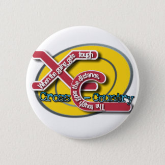 XC TOUGH MOTTO (CROSS COUNTRY) 2 INCH ROUND BUTTON