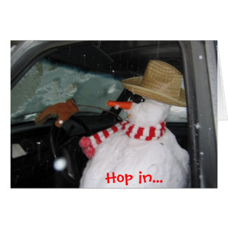 XmasCard '04 Drivingsnowman 004, Hop in... Greeting Card