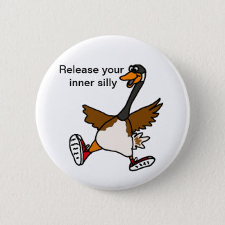 XX- Release Your Inner Silly - Goose 2 Inch Round Button