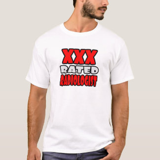 XXX Rated Radiologist T-Shirt