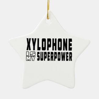 Xylophone Is My Superpower Ceramic Ornament
