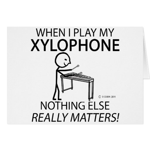 Xylophone Nothing Else Matters Card