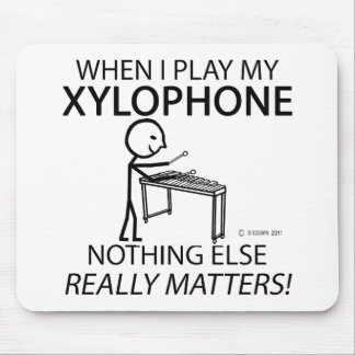 Xylophone Nothing Else Matters Mouse Pad