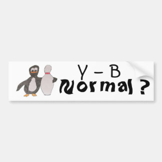 Y - B, Normal ? Bumper Sticker