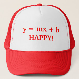 y = mx + b HAPPY! Trucker Hat