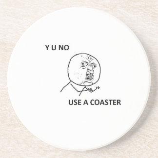 Y U NO guy on a coaster