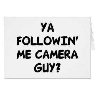 Ya Followin' Me? Greeting Card