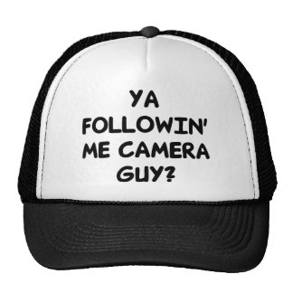 Ya Followin' Me? Trucker Hat