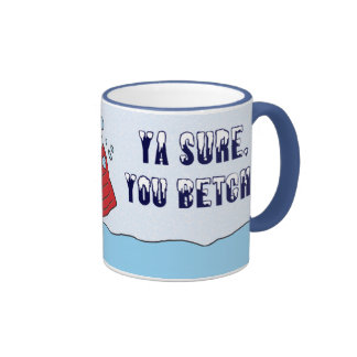 Ya Sure, You Betcha Snow Mug