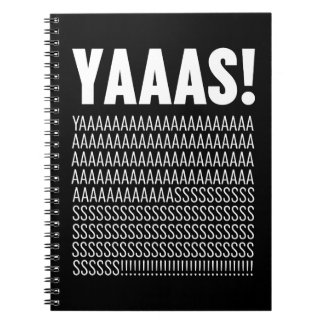 Yaaas White Typography Custom Background Color Notebooks
