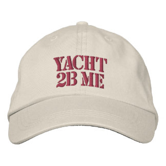 Yacht 2B Me™_headstrong Embroidered Hat