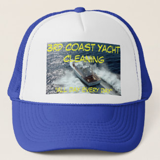 "yacht, 3rd Coast Yacht Cleaning, ""all day every... Trucker Hat"