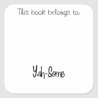 Yah-Some Square Sticker