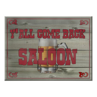 Y'all Come Back Saloon Poster