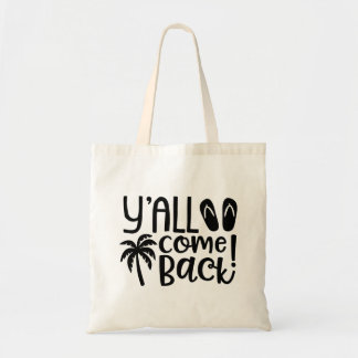 Y'all Come Back Southern Palm Tree Tote Bag