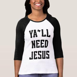 Ya'll Need Jesus ~ With Texas Hyphen T-Shirt