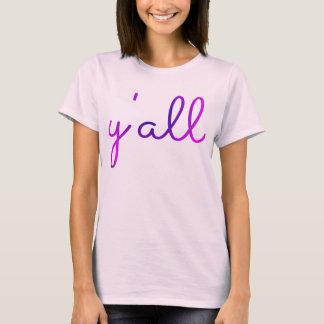 Y'all Tshirt