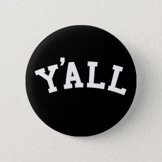 YA'LL University Alumni Parody Humor 2 Inch Round Button