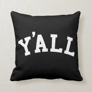 YA'LL University Alumni Parody Humor Throw Pillow