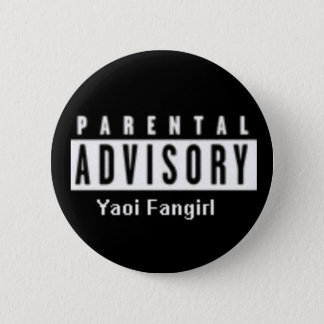 yaoi fangirl 2 inch round button