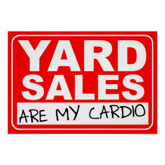 Yard Sale Cardio Poster