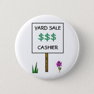 YARD SALE CASHIER - button