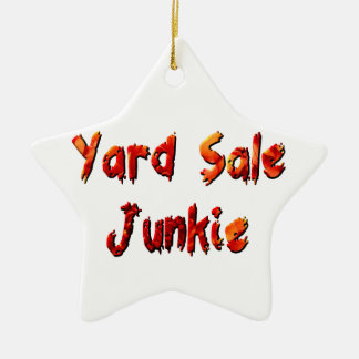 Yard Sale Junkie Ceramic Ornament