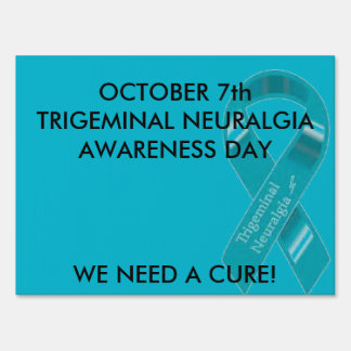 Yard Sign for TN Awarness Day Oct 7th